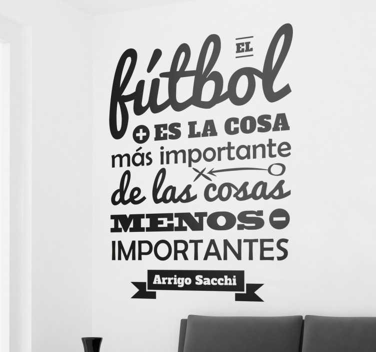 TenVinilo. Vinilo decorativo frase Arrigo Sacchi. Vinilos para pared inspirados en frases célebres de entrenadores y jugadores famosos.