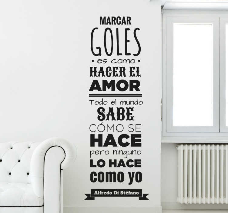 TenVinilo. Vinilo decorativo frase Di Stéfano. Vinilo para pared inspirado en una cita célebre del famoso del mejor Real Madrid de siempre.