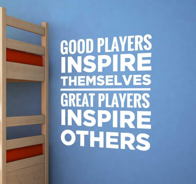 TenStickers. Autocolante decorativo Good Players. Um original adesivo de parede para quarto infatil ilustrado com frase célebre motivadora para aqueles que adoram futebol!