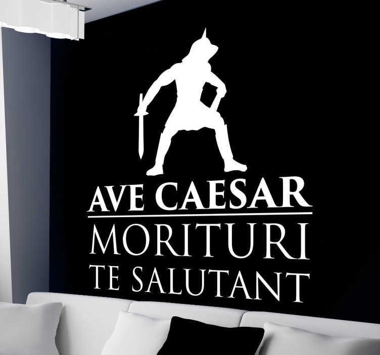 """TenStickers. Autocolante decorativo Avé César. Autocolante decorativo inspirado na história da Roma Antiga sobre César, representando o texto """"Ave Caesar, moritori te salutant""""."""