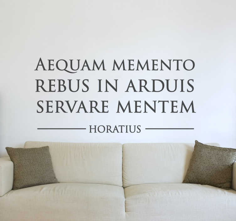 """TenStickers. Wall sticker frase in latino Orazio. Wall sticker decorativo che raffigura la scritta in latino """" Aequam Memento Rebus In Arduis Servare Mentem""""."""