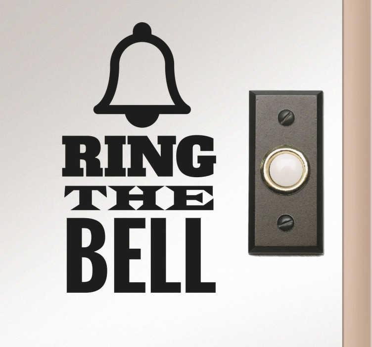 TenStickers. Naklejka na ścianę Ring the bell. Naklejka na ścianę z napisem Ring the Bell. Napisy na ścianę do przyklejenia przy drzwiach wejściowych do Twojego mieszkania.