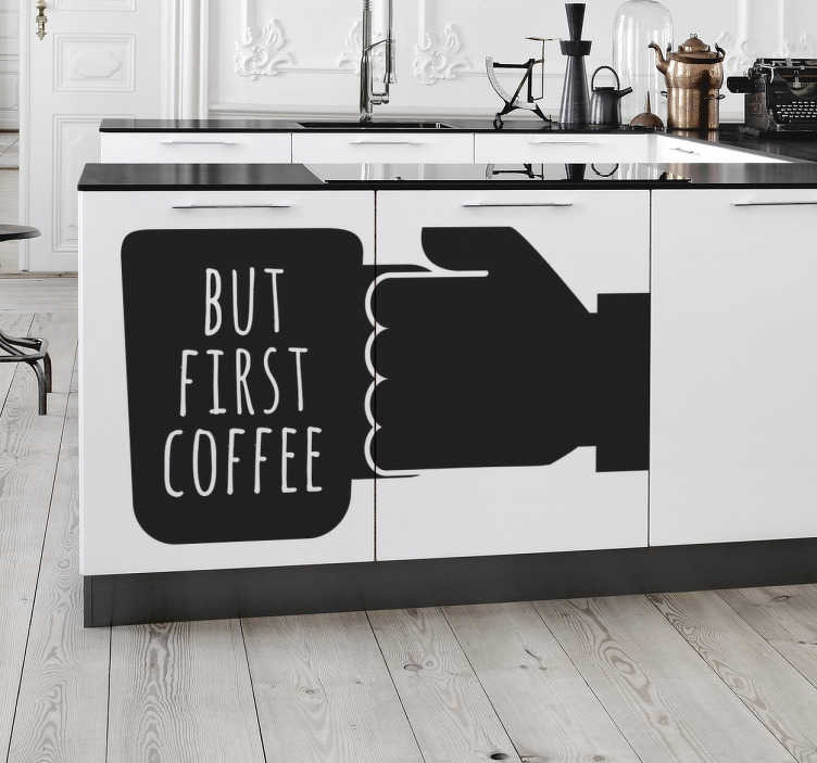 aufkleber k che first coffee tenstickers. Black Bedroom Furniture Sets. Home Design Ideas