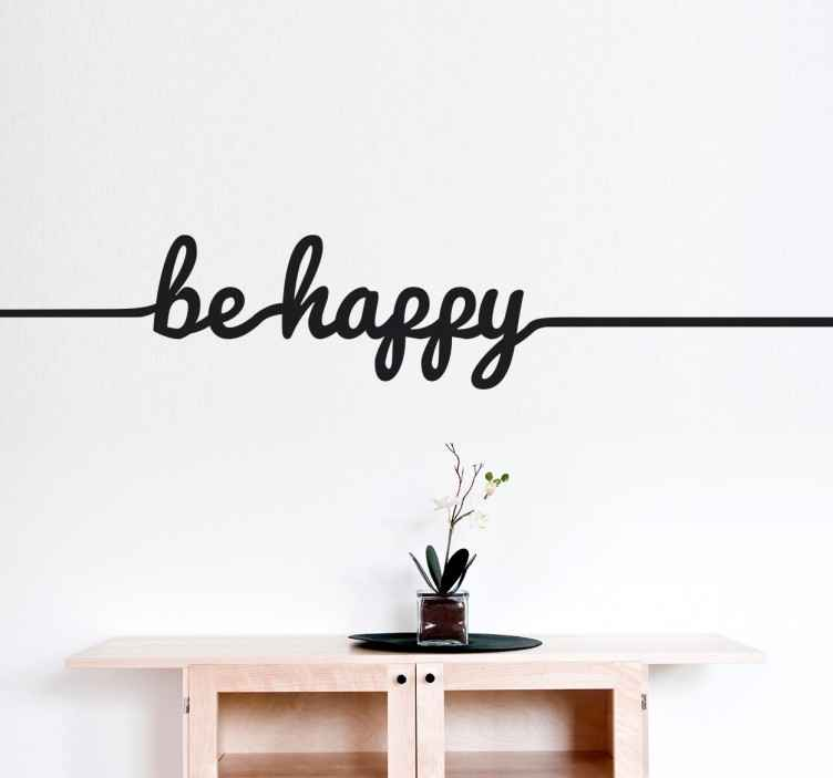 """TenStickers. Adesivo decorativo ''Be Happy''. Vinil decorativo da palavra """"be happy"""" enlaçada por traço. Um adesivo de parede ideal para decorar a sua casa de forma divertida e dinâmica."""
