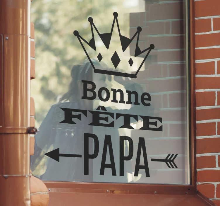"""TenStickers. Sticker vitrine bonne fête papa. Sticker pour vitrines """"bonne fête papa"""" pour indiquer à vos clients que vous proposez des produits spécial fête des pères dans votre magasin."""