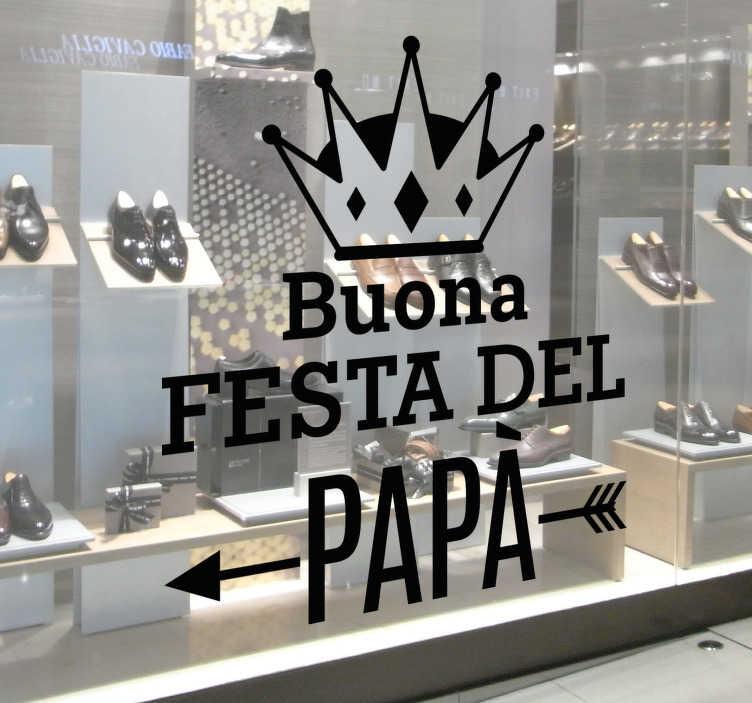TenStickers. Sticker Buona Festa del Papà. Sticker decorativo,che raffigura la scritta Buona Festa del Papà. Ideale per decorare la vetrina del vostro negozio durante un giorno così speciale.