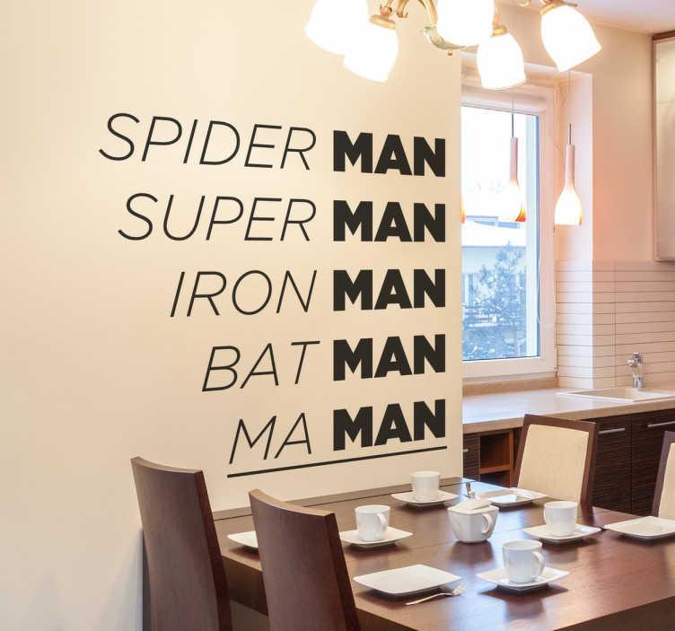 TenStickers. Sticker maman super-héro. Sticker texte mural original pour tous ceux qui pensent que leur maman est une super-héroïne du quotidien. Livraison Rapide.