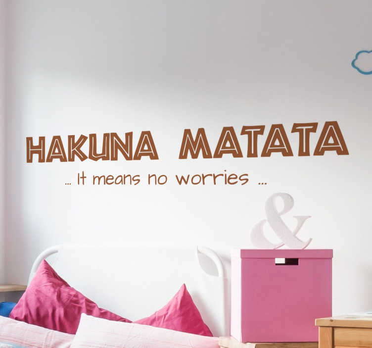 TenStickers. Hakuna Matata Slogan Sticker. The perfect sticker for all Disney fans. A well known quote from the children's film The Lion King. Choose your size and colour.