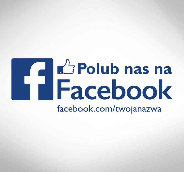 TenStickers. Naklejka na szybę Polub nas na FB. Naklejka na szybę lub ścianę z napisem Polub Nas na FB, idealna dla wszystkich firm, które chcą zaistnieć w internecie.