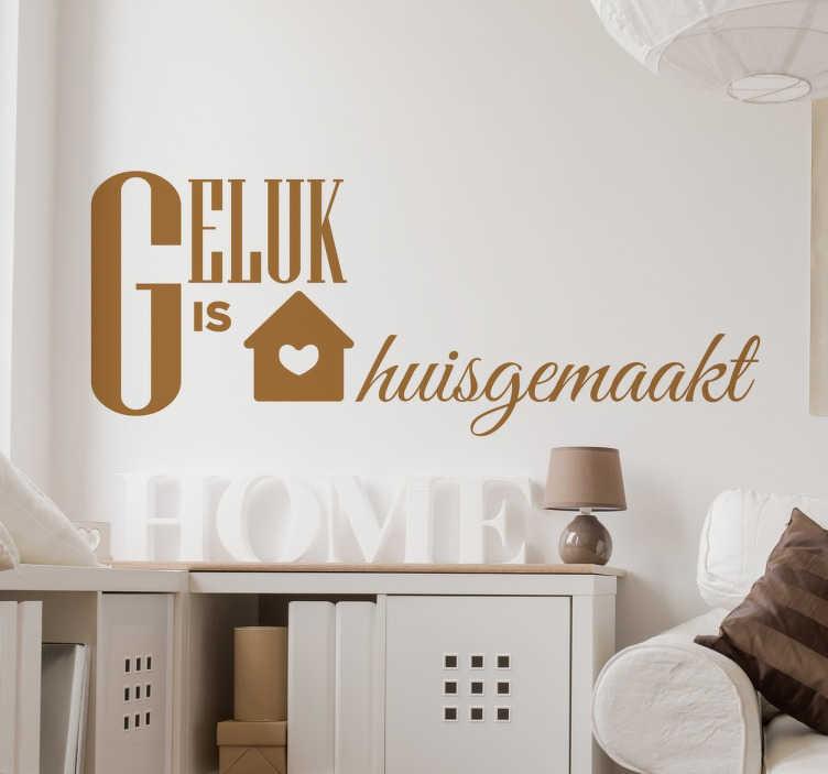 TenStickers. Geluk is Huisgemaakt Muursticker. Een nieuw ontwerp binnen de collectie tekststicker op tenstickers.nl! Met deze tekst laat je al uw familie en vrienden