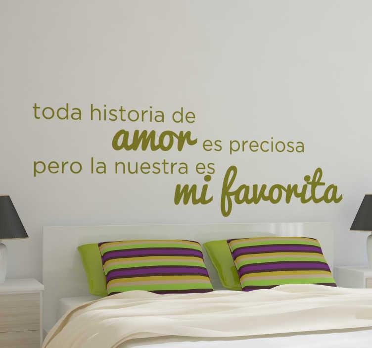 Vinilo decorativo toda historia amor tenvinilo - Frases para vinilos habitacion ...