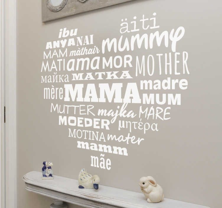 TenStickers. Mother Heart Wall Sticker. An impressive wall decal of the word for 'mum' in several different languages to form a heart shape.