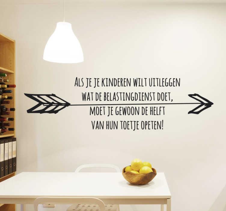 TenStickers. Muursticker Belasting Nederland. Deze unieke muursticker geeft u de kans om uw kinderen om een humoristische manier uit te leggen wat de belastingdienst is!