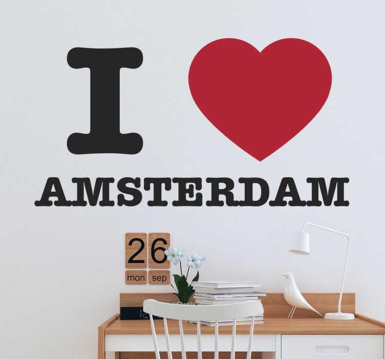 TenStickers. I Love Amsterdam Naklejka ścienna. Kochasz stolicę Holandii ? Jeśli tak to ta naklejka wspaniale odda Twoje zamiłowanie do Amsterdamu !