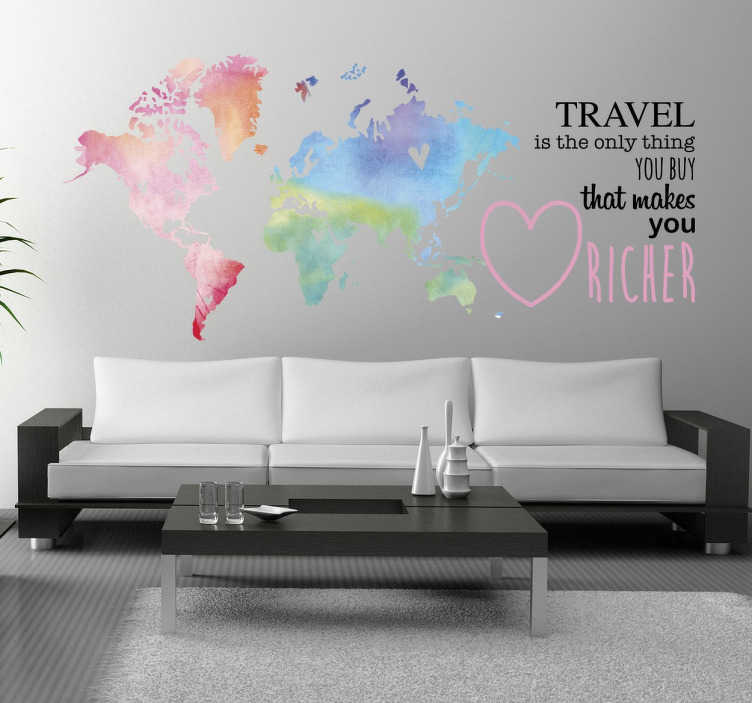 TenStickers. Sticker carte du monde texte Travel. Sticker mural d'un planisphère dans des couleurs aquarelles, accompagné du texte « Travel is the only thing you buy that makes your richer ».