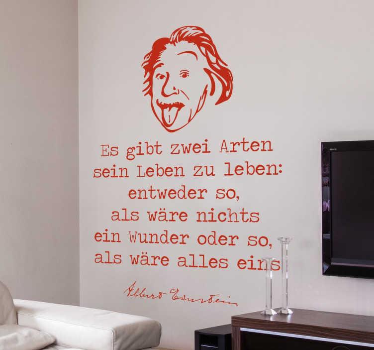 """TenStickers. Leben als Wunder Einstein Wandtattoo. """"Es gibt zwei Arten sein Leben zu leben: entweder so, als wäre nichts ein Wunder oder so, als wäre alles eins"""" – Albert Einstein Zitat als Wandtattoo"""