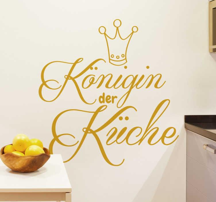 Wandtattoo Königin der Küche - TenStickers
