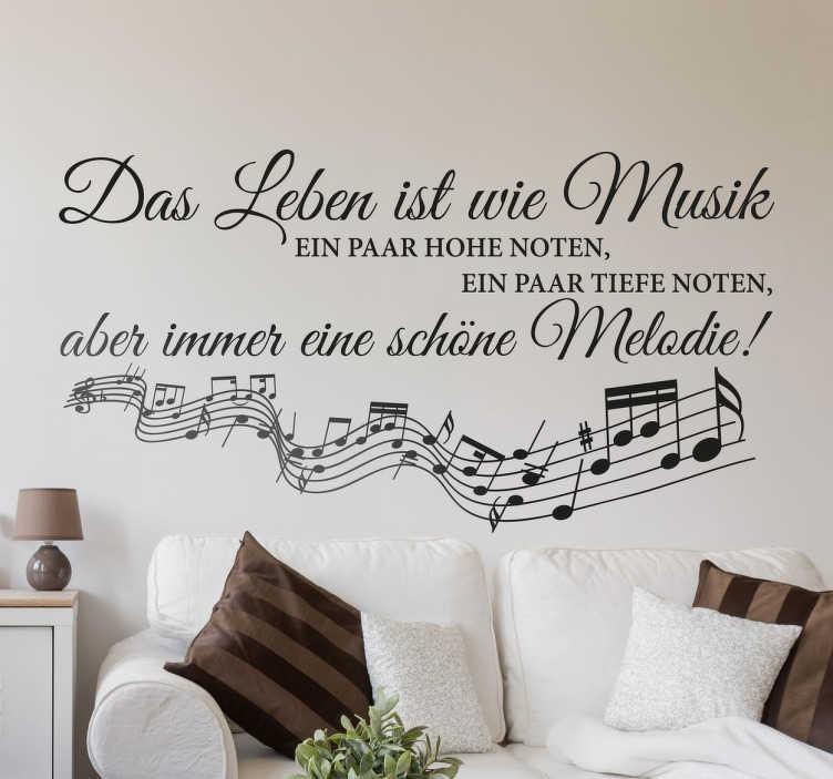 TenStickers. Das Leben ist wie Musik Wandtattoo. Das Leben ist wie Musik: ein paar hohe Noten, ein paar Tiefe Noten, aber immer eine schöne Melodie! - Musikalisches Wandtattoo