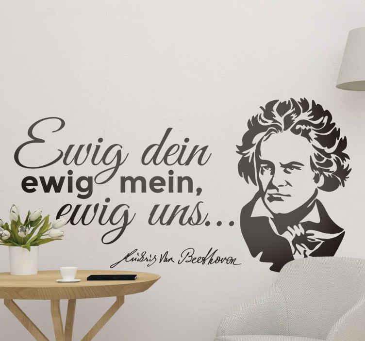 """TenStickers. Wandtattoo Beethoven Ewig uns. Wandtattoo mit einem Zitat von Beethoven, einer der berühmtesten Komponisten der Epoche Romantik. Das Zitat """"Ewig dein, ewig mein, ewig uns..."""""""