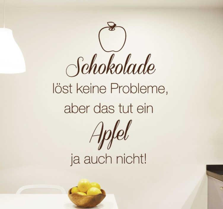 """TenStickers. Wandtattoo Schokolade löst keine Probleme. Wandtattoo für die Küche mit dem lustigen Spruch """"Schokolade löst keine Probleme, aber das tut ein Apfel ja auch nicht!"""""""