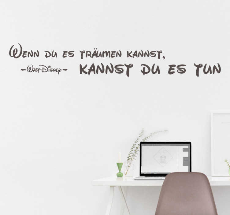 """TenStickers. Wandtattoo Zitat träumen. Das Zitat """"Wenn du es träumen kannst, kannst du es tun"""" als Wandtattoo mit der passenden Schrift. Dekoriere die Wände mit dieser geschmackvollen Deko"""
