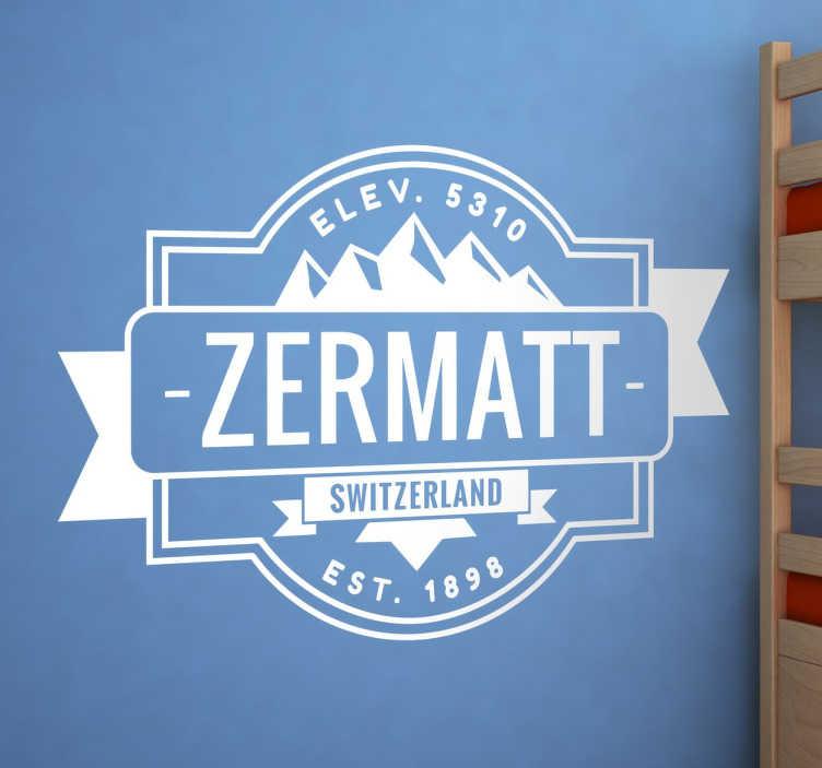 """TenStickers. Wandtattoo Zermatt. Das Wandtattoo zeigt ein Schild mit der Aufschrift """"Zermatt"""". Ergänzt wird das Design durch den englischen Namen des Landes Schweiz """"Switzerland"""""""