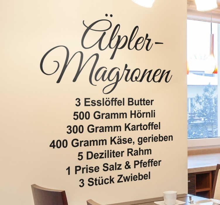 TenStickers. Wandtattoo Rezept Älpler-Magronen. Dekorativer Aufkleber für die Wände in Ihrer Küche oder im Esszimmer. Das Wandtattoo mit dem Rezept der Älpler Magronen.