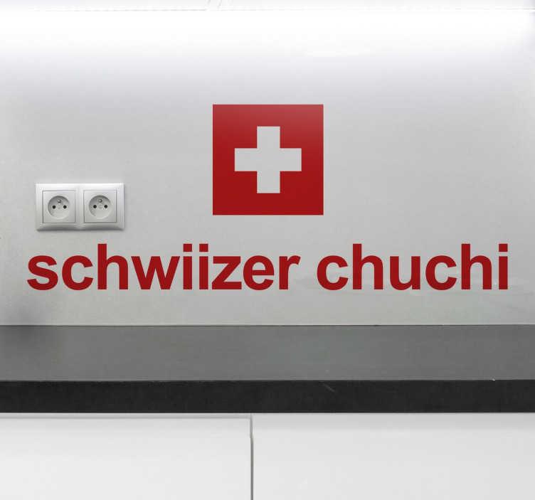 """TenStickers. Wandtattoo schwiizer chuchi. Der Aufkleber illustriert die viereckige Schweizer Flagge und wird durch die Aufschrift """"schwiizer chuchi"""" ergänzt."""