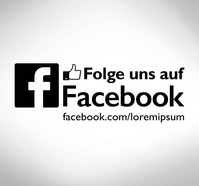 TenStickers. Aufkleber Folge uns auf Facebook. Mit diesem Folge uns auf Facebook Aufkleber können Sie Ihre Kunden auf Ihre Webseite aufmerksam machen und schnell neue Likes und Followers gewinnen.