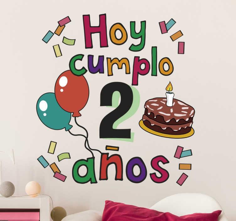 TenVinilo. Vinilo infantil hoy cumplo. Pegatinas personalizadas para que puedas decorar cualquier estancia en el día del aniversario de tu hijo o hija.