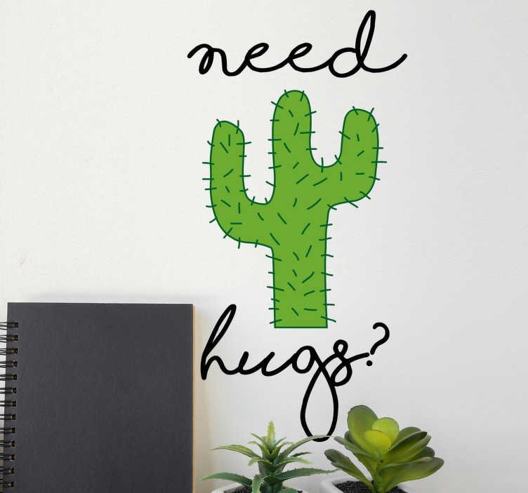 TenStickers. Cactus Heeft Knuffel Nodig Muursticker. Een grappige muursticker van een stekelige cactus die heeft wat knuffels nodig. Aan uw huis of bedrijf te versieren.