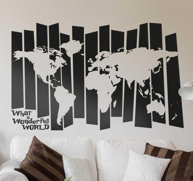 """TenStickers. Wandtattoo Weltkarte What a wonderful world. Das Wandtattoo illustriert schwarze Streifen, die in der Mitte ausgestanzt die Weltkarte haben mit der Aufschrift """"What a wonderful world""""."""