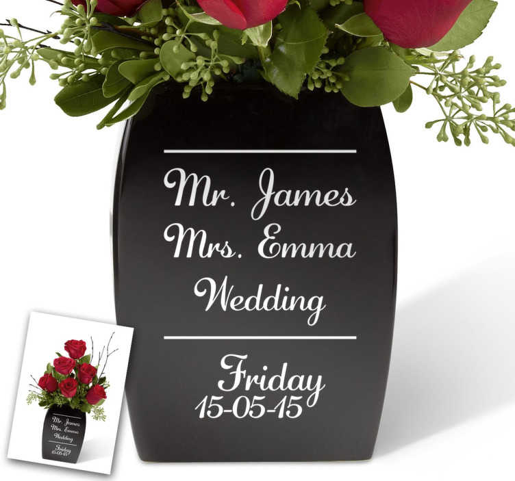 TenStickers. Customisable Wedding Flower Vase Sticker. Make your special day even more personal with this customisable flower vase sticker! This vinyl can be applied to surfaces outdoor and indoor!