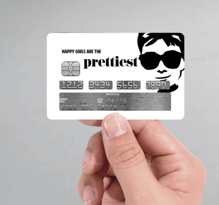"""TenStickers. Sticker carte de crédit Audrey Hepburn. Superbe sticker pour carte de crédit représentant l'actrice Audrey Hepburn et sa célèbre citation """"Happy girls are the prettiest""""."""