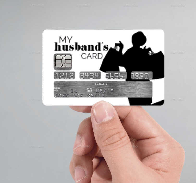 """TenStickers. My Husband's Card Sticker. The credit card sticker consists of a silhouette woman holding shopping bags, next to some text which says """"My husbands card!"""""""