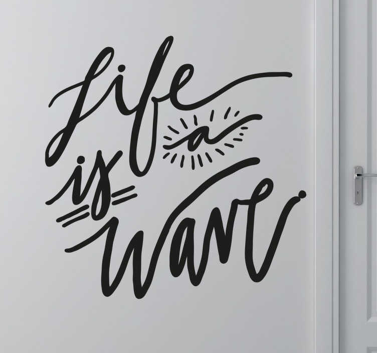 Life is a Wave Surf Sticker