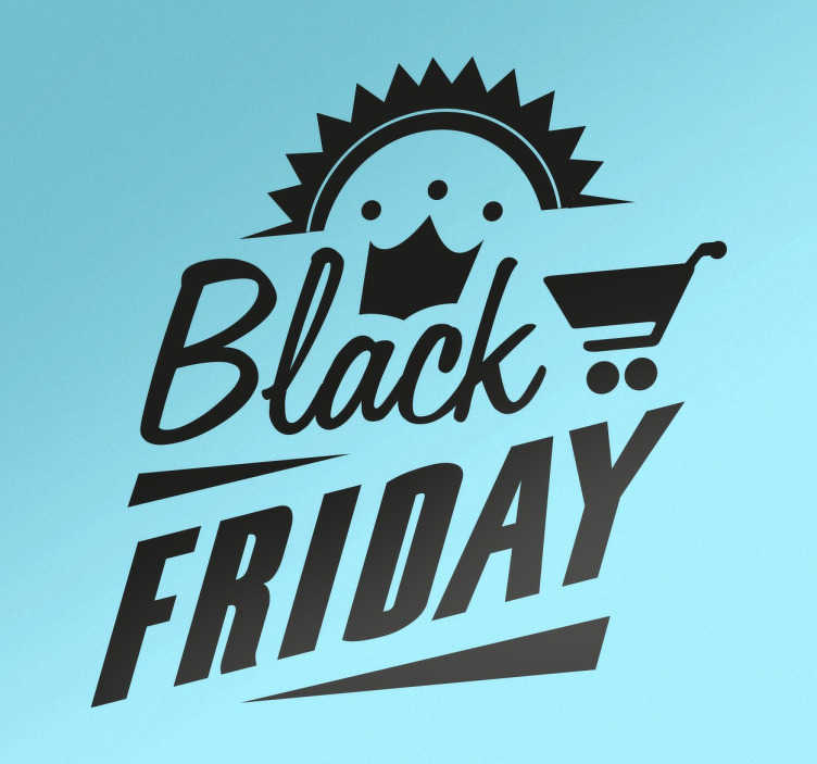 TenStickers. Vintage Black Friday Window Sticker. The window sticker consists of the lettering 'Black Friday' in different fonts. The text is decorated with a crown, a trolley and a stiff bow.