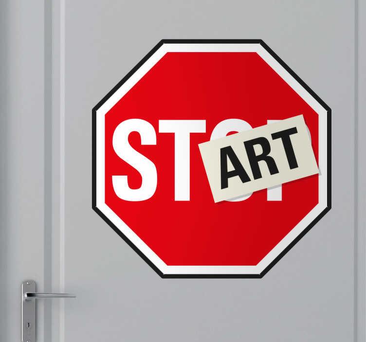 TenStickers. 표지 벽 스티커를 시작하십시오. 원래 벽 스티커 - 그만, 시작. 동기 부여로 사용할 수있는 교통 표지 스티커. 십대 방 및 비즈니스에 이상적입니다.