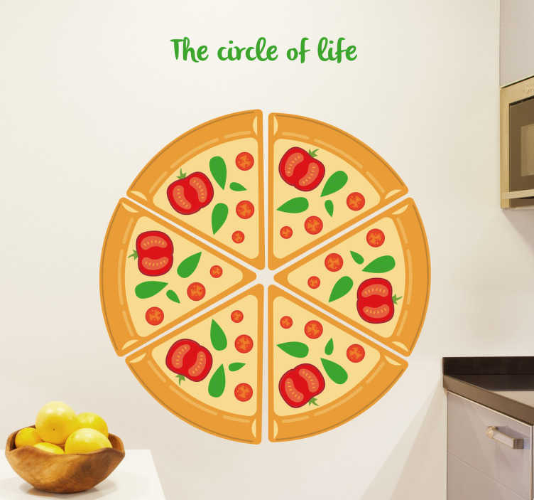 """TenStickers. Pizza Wall Sticker. The sticker consists of a pizza cut into 3 slices, with the text """"the circle of life"""" written above."""