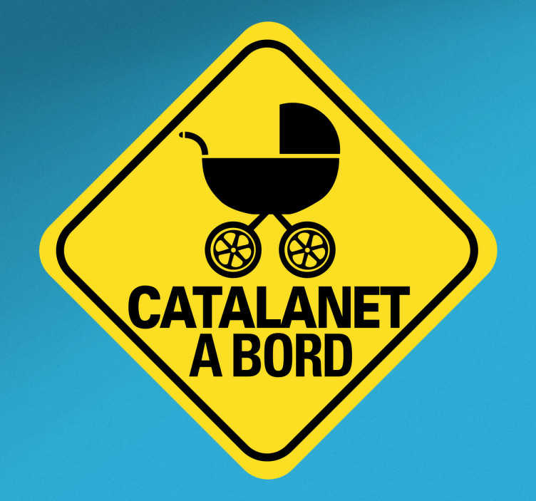 TenVinilo. Vinilo decorativo catalanet a bord. Pegatinas bebé a bordo en catalán con un diseño original. Vinilos para coches con las que podrás indicar que en tu vehículo viaja un niño.