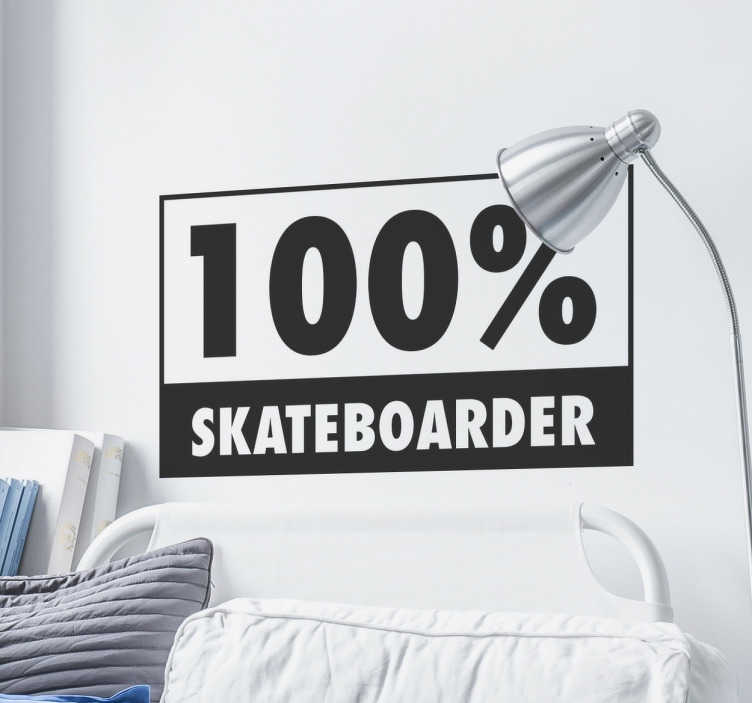 "TenStickers. 100% Skateboarder Wall Sticker. The wall sticker lets everyone know how much you love skating, saying ""100% skateboarder!"""