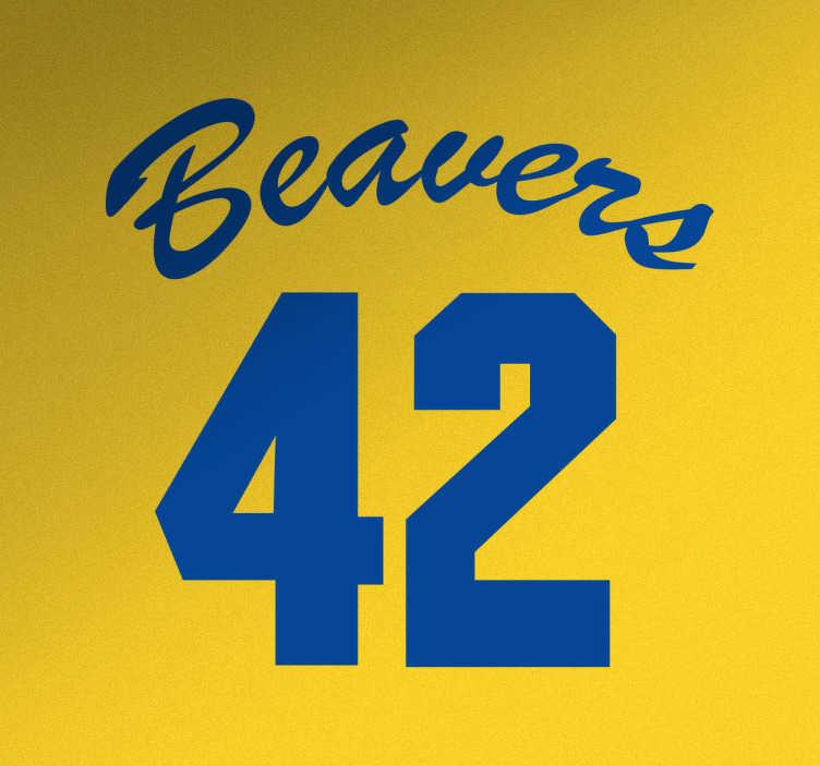 TenStickers. Muursticker Beavers 42. Muursticker Beavers 42, een leuke wanddecoratie voor fans van deze filmklassieker uit de jaren 80. Ook voor ramen en auto's.