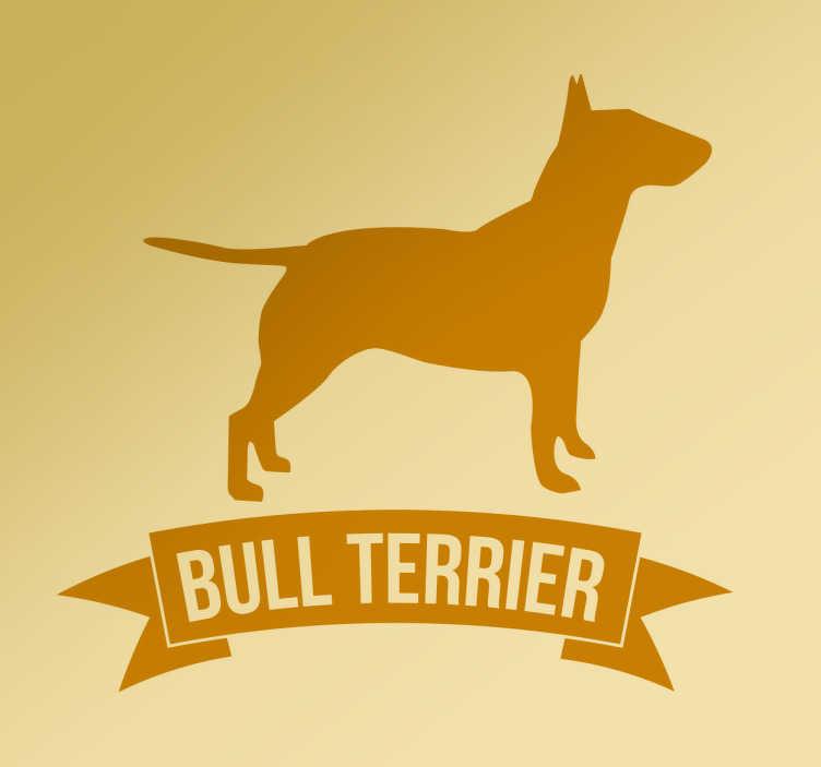 TenVinilo. Pegatina perro bull terrier. Pegatinas de perros con el dibujo de la silueta de un Bull Terrier y debajo del mismo una etiqueta que incluye el nombre de la raza.