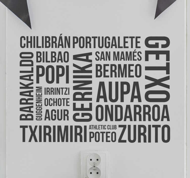 TenVinilo. Vinilos Euskadi palabras Vizkaia. Vinilos del País Vasco con palabras y lugares de la provincia de Vizcaya. Diseño original para decorar la estancia de tu casa que desees.
