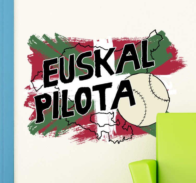 """TenVinilo. Vinilo decorativo euskal pilota. Adhesivos del País Vasco con el texto """"Euskal Pilota"""" escrito sobre la silueta de Euskadi y la Ikurriña."""
