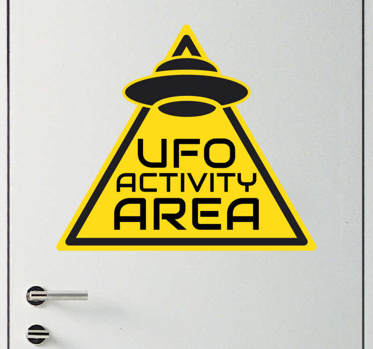 "TenStickers. UFO Activity Area Wall Sticker. This sticker consists of a warning sign with the phrase ""UFO activity area""."