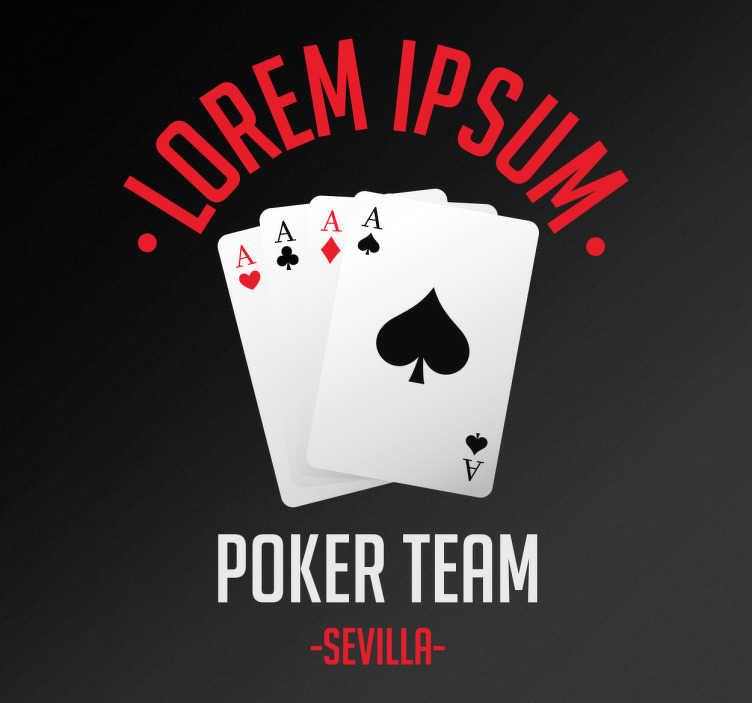 TenVinilo. Vinilo personalizable equipo póker. Pegatinas personalizables ideales para clubs de juegos de cartas, especialmente diseñadas para locales de gente aficionada al póker.