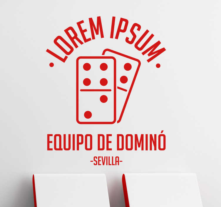 TenVinilo. Vinilo personalizable equipo dominó. Adhesivos personalizables especialmente diseñadas para locales de gente aficionada al dominó.