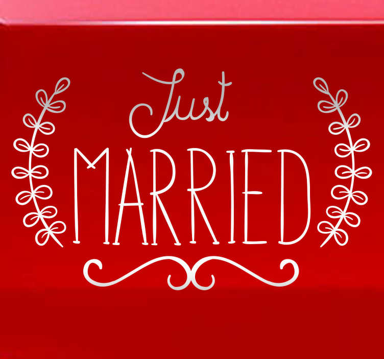 "TenStickers. Just Married Wall Sticker. This wall sticker consists of the phrase ""Just Married"" written in an eloquent font"