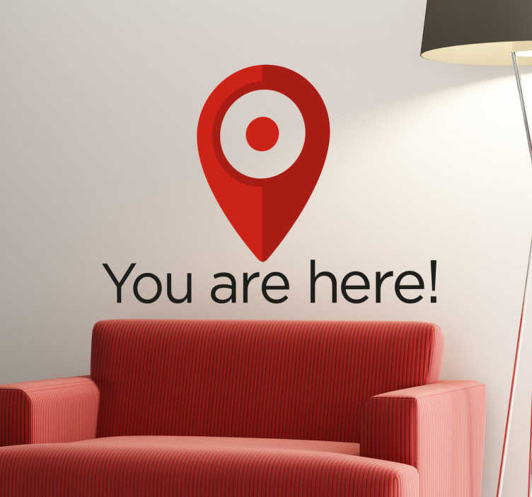 "TenStickers. You Are Here Wall Sticker. This funny wall sticker consists of a marker used by Google with the lettering ""You are here""."